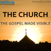 The Church - the Gospel made visible