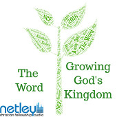 The Word: Growing God's Kingdom